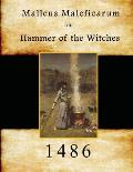Malleus Maleficarum: Hammer of the Witches