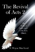 The Revival of Acts 2: The Word of God's Spirit in the Early Church