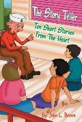 The Story Teller: Ten Short Stories from the Heart