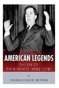 American Legends: The Life of the Kingfish, Huey Long