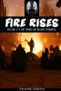 Fire Rises: Talia, Bane, League of Shadows & Gotham City Edition