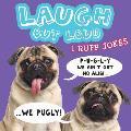Laugh Out Loud I Ruff Jokes