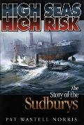 High Seas High Risk The Story Of The