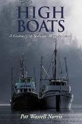 High Boats A Century of Salmon Remembered