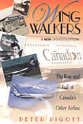 Wingwalkers: A History of Canadian Airlines International