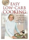 All New Easy Low Carb Cooking Over 300 Delicious Recipes Including Breads Muffins Cookies & Desserts