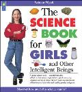 The Science Book for Girls: And Other Intelligent Beings