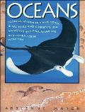 Oceans: Looking at Beaches and Coral Reefs Tides and Currents Sea Mammals and Fish Seaweeds and Other Ocean Wonders