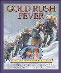 Gold Rush Fever A Story of the Klondike 1898