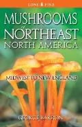 Mushrooms of Northeast North America Midwest to New England