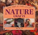 Step By Step Art Of Nature Crafts