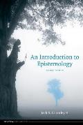 Introduction To Epistemology 2nd Edition