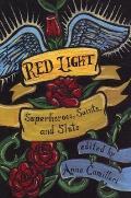 Red Light Superheroes Saints & Sluts