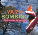 Yarn Bombing The Art Of Crochet & Knit graffiti