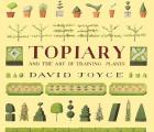 Topiary & The Art Of Training Plants