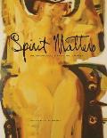 Spirit Matters: Ron (Gyo-Zo) Spickett, Artist, Poet, Priest