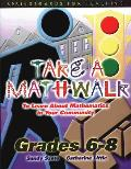 Take a Mathwalk: To Learn about Mathematics in Your Community