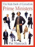Kids Book of Canadian Prime Ministers the