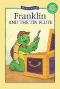 Franklin and the Tin Flute