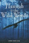 Hannah & the Wild Woods