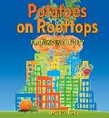 Potatoes on Rooftops: Farming in the City