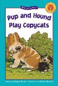 Pup and Hound Play Copycats