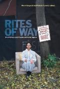 Rites of Way: The Politics and Poetics of Public Space