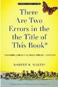 There Are Two Errors in the the Title of This Book