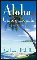 Aloha, Candy Hearts