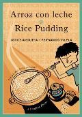 Arroz Con Leche Rice Pudding Un Poema Para Cocinar A Cooking Poem