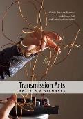 Transmission Arts: Artists & Airwaves