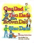 One Dad Two Dads Brown Dad Blue Dads