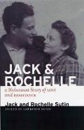 Jack & Rochelle A Holocaust Story of Love & Resistance