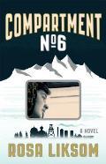 Compartment No 6 A Novel