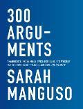 300 Arguments Essays