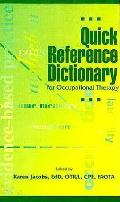 Quick Reference Dictionary For Occupational Th