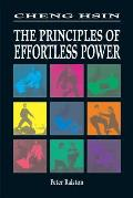 Cheng Hsin Principles of Effortless Power