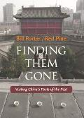 Finding Them Gone Visiting Chinas...