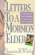Letters To A Mormon Elder Eye Opening In