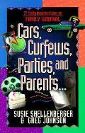 Cars Curfews Parties & Parents 77 Pretty Important Ideas