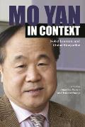 Mo Yan in Context: Nobel Laureate and Global Storyteller