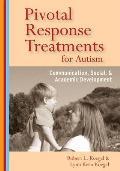 Pivotal Response Treatment for Autism Communication Social & Academic Development