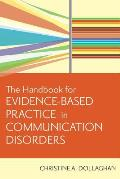 Handbook for Evidence Based Practice in Communication Disorders