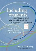 Including Students with Severe and Multiple Disabilities in Typical Classrooms: Practical Strategies for Teachers