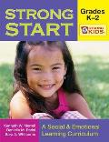 Strong Start: Grades K-2: A Social & Emotional Learning Curriculum [With CD-ROM]