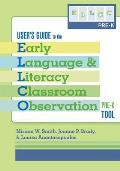 User's Guide to the Early Language and Literacy Classroom Observation Tool, Pre-K (ELLCO Pre-K)