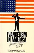Evangelism In America From Tents To Tv