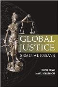 Global Justice Seminal Essays Global Responsibilities Volume I