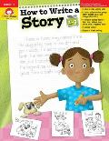 How To Write A Story Grades One To Three