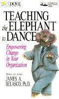 Teaching The Elephant To Dance